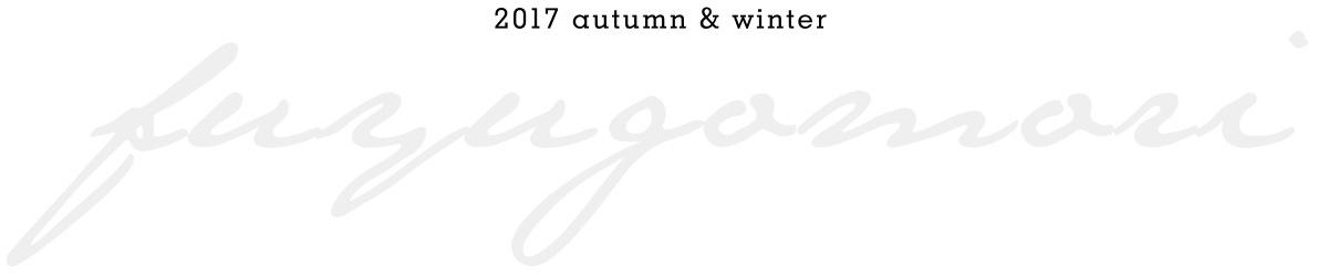 2018 autumn & winter fuyugomori